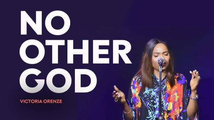 No Other God - Victoria Orenze