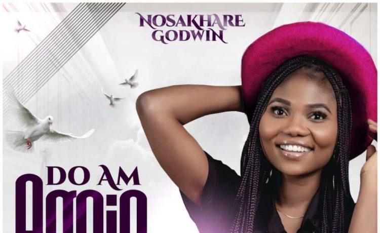 Nosakhare Godwin - Do Am Again