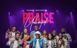 Praise Unlimited - Tosin Bee ft. Beezlenation