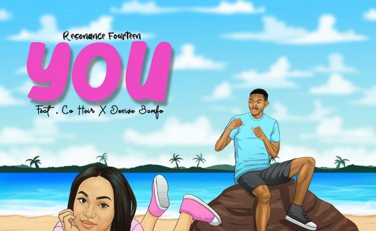 Resonance Fourteen - YOU ft. Co Heir & Denise Bamfo
