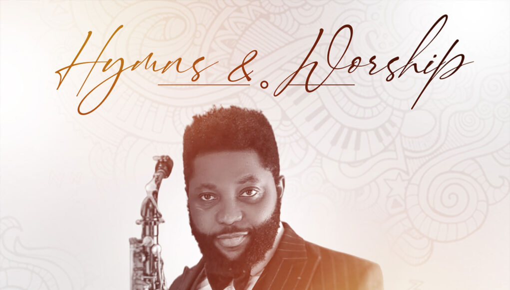 Shola Sax - Hymns and Worship (Album)