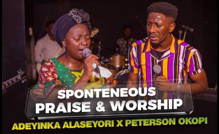 Spontaneous Praise & Worship By Adeyinka Alaseyori and Peterson Okopi
