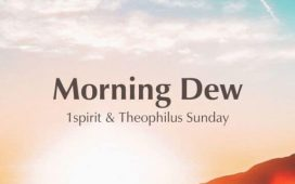 1Spirit & Theophilus Sunday - Morning Dew 'New Album'
