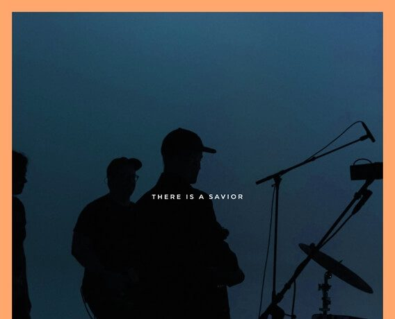 There Is A Savior - Dwell Songs ft. Aaron Williams