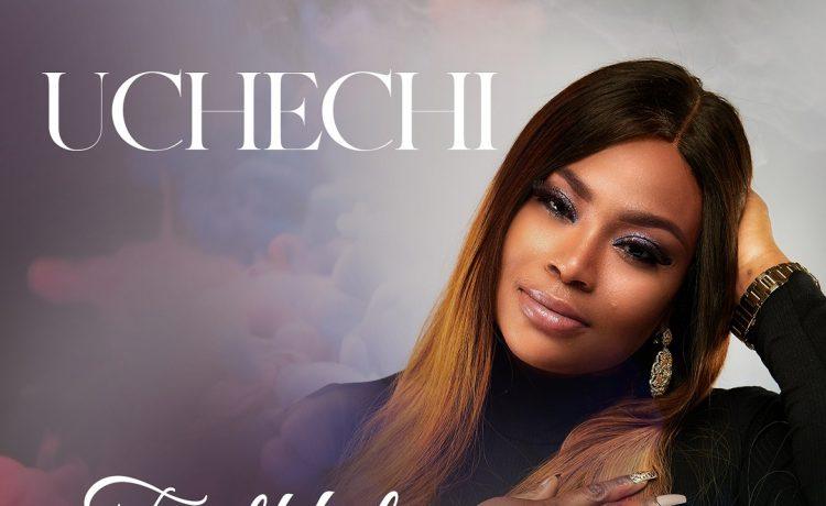 Uchechi - Faithful Father