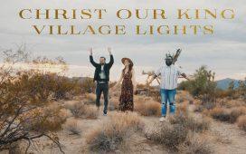 Village Lights - Christ Our King