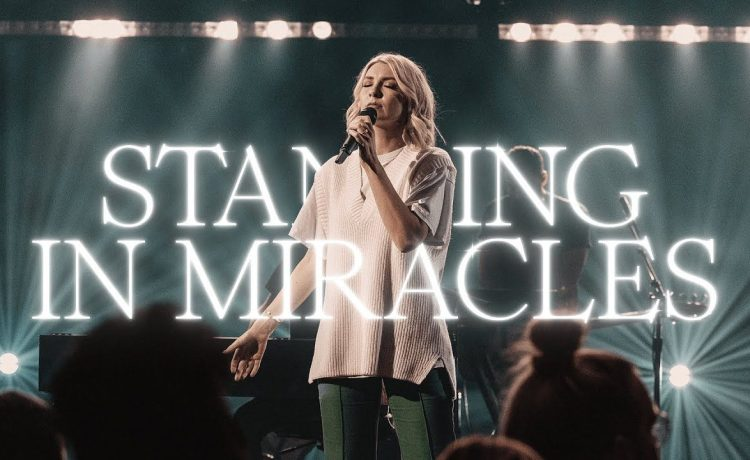 Bethel Music & Emmy Rose - Standing In Miracles