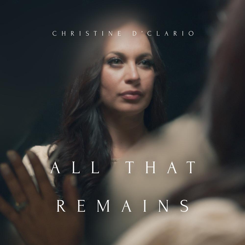 Christine D'Clario - All That Remains 'Album'