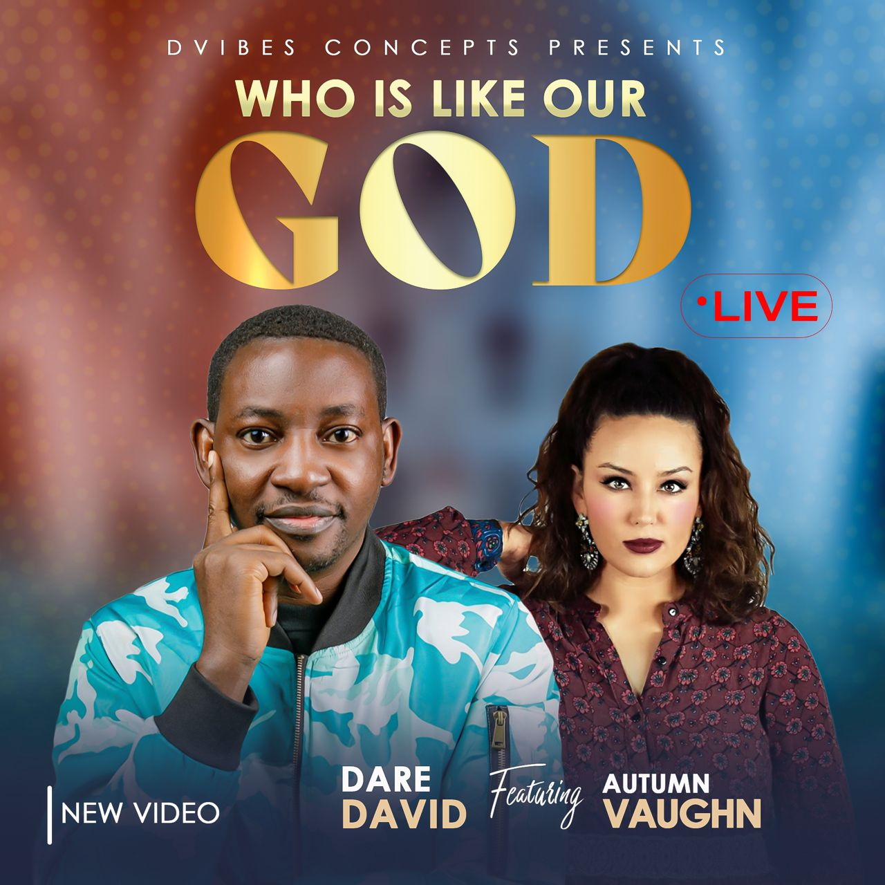 Dare David - Who Is Like Our God ft. Autumn Vaughn