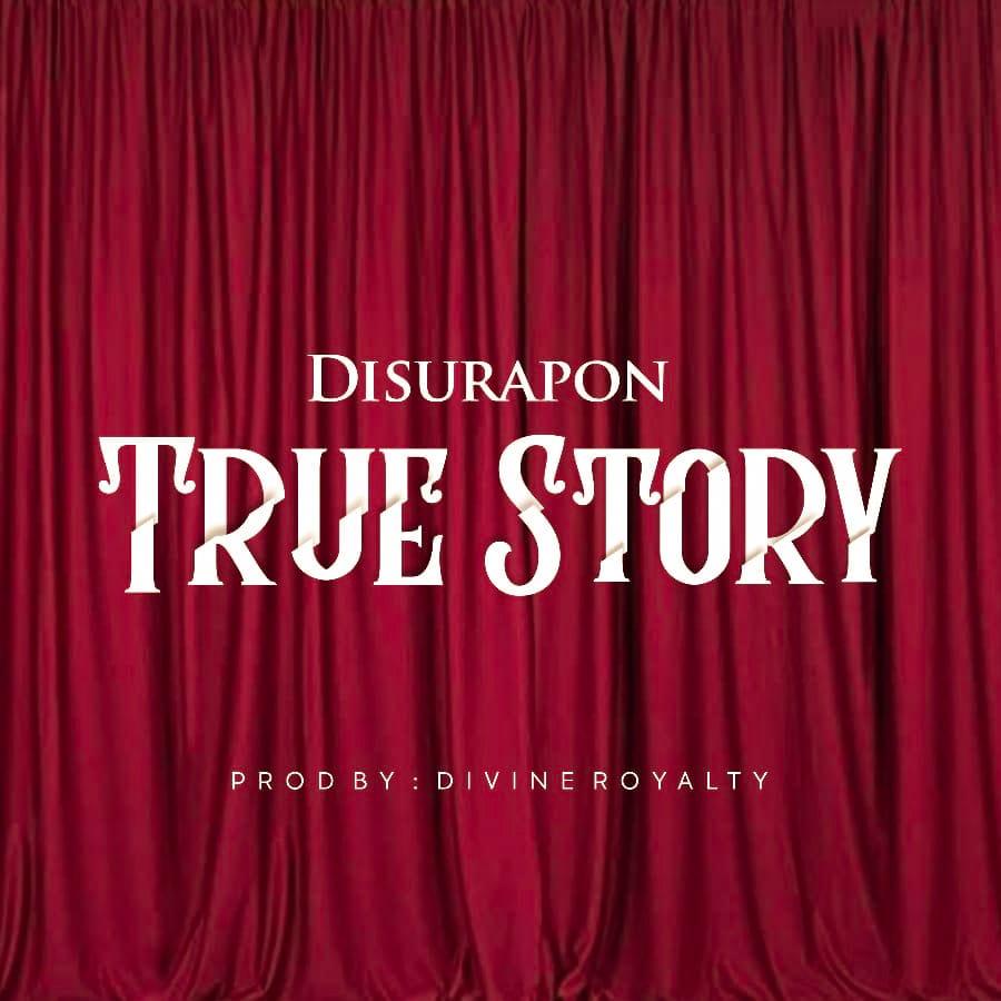 DisuRapon - True Story