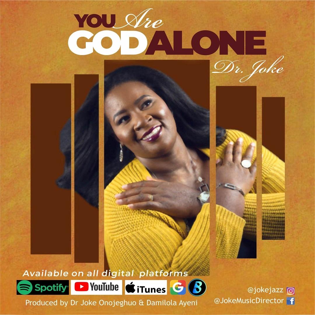 Dr Joke - You Are God Alone