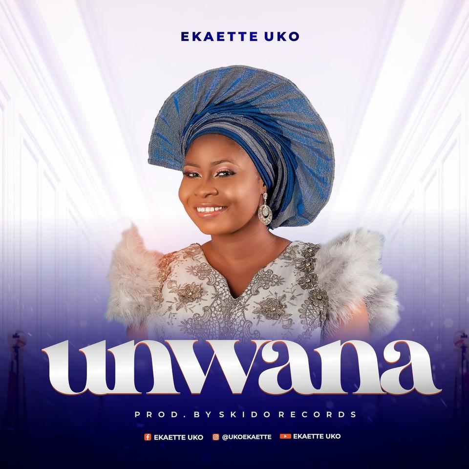 Ekaette Uko - Unwana Abasi