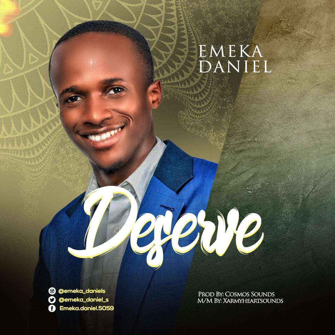 Emeka Daniel - Deserve