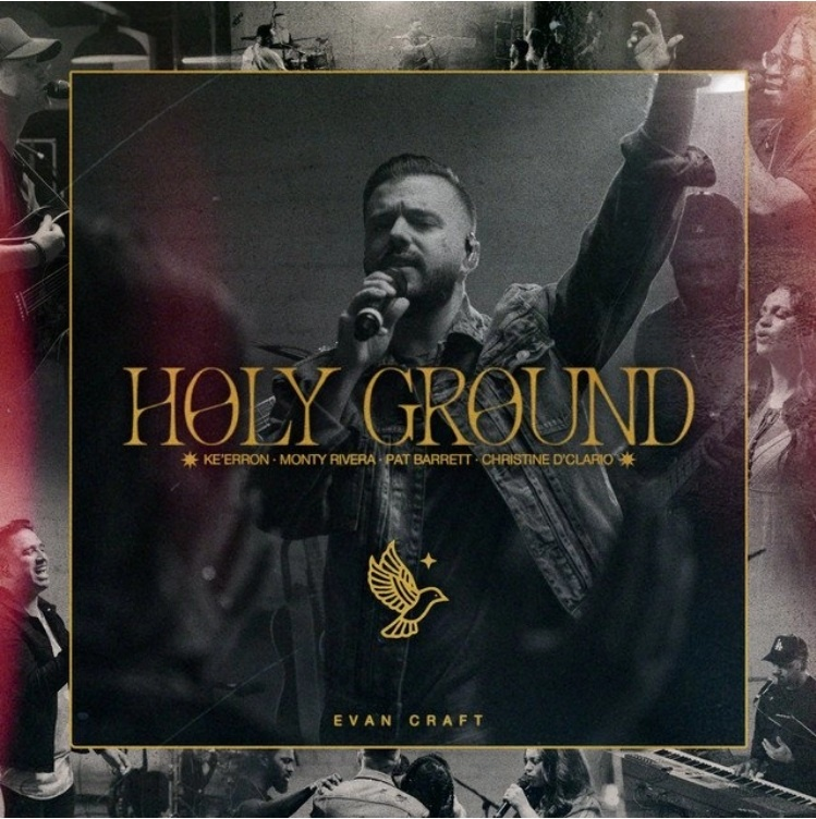Evan Craft New Album 'Holy Ground'