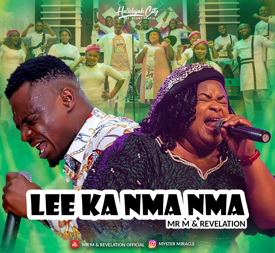 Mr M & Revelation - Lee Ka Nma Nma