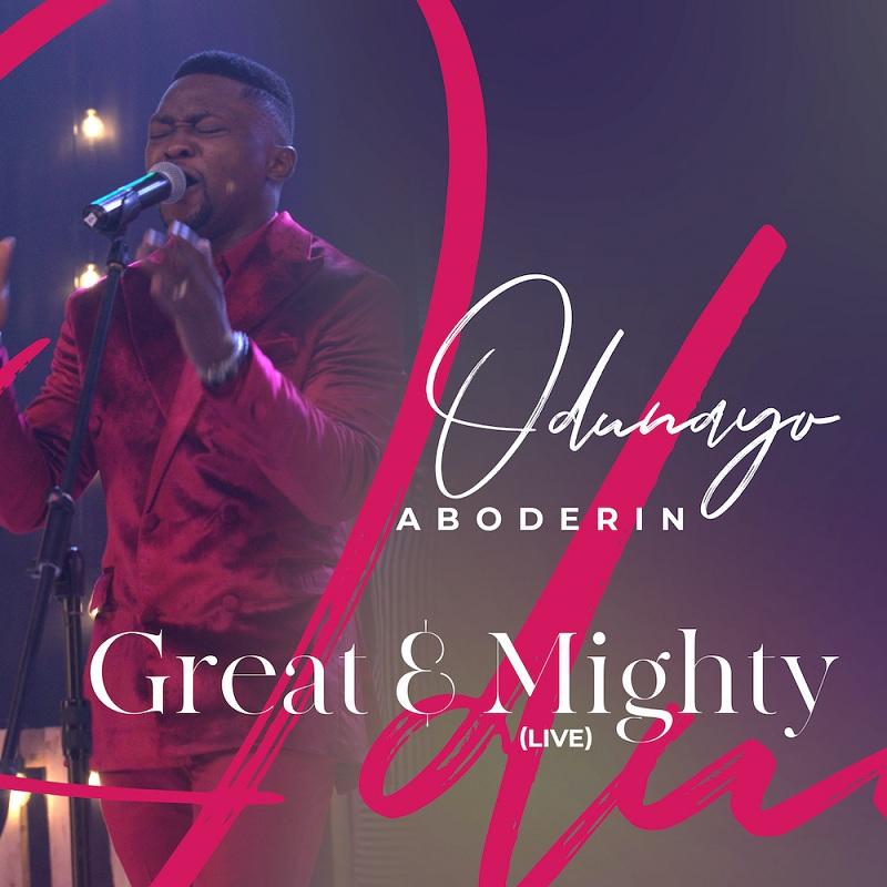 Odunayo Aboderin - Great And Mighty