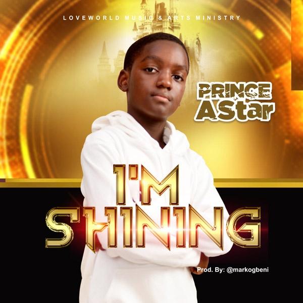 Prince AStar - I'm Shining