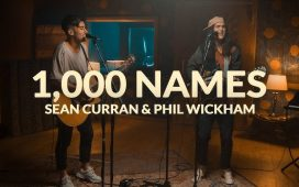 Sean Curran & Phil Wickham - 1,000 Names New Song Cafe