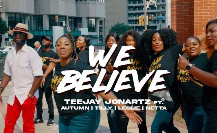 Teejay Jonartz - We Believe ft. Autumn & Netta