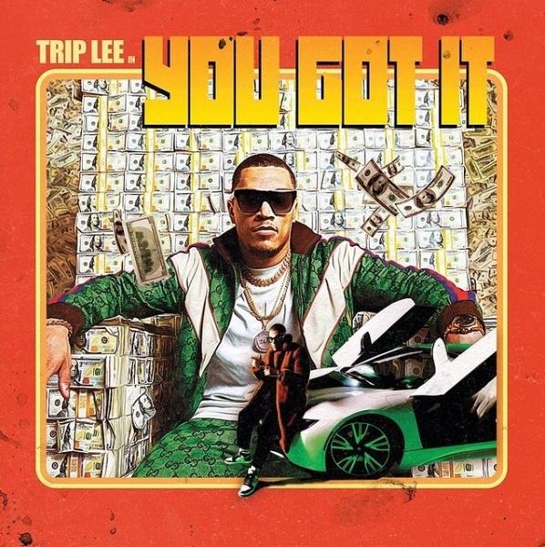 Trip Lee - You Got It